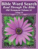 Bible Word Search Read Through the Bible Old Testament Volume 61  2 Kings  4 Extra Large Print