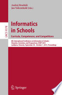Informatics In Schools Curricula Competences And Competitions