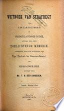 Wetboek van strafregt voor Inlanders in Nederlandsch-Indië : gevolgd door eene toelichtende memorie uitgegeven ingevolge machtiging van Zijne Excellentie den Gouverneur-Generaal van Nederlandsch-Indië