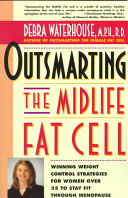 Outsmarting the Midlife Fat Cell
