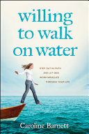 Willing to Walk on Water Pdf