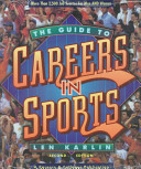 The Guide to Careers in Sports