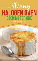 Skinny Halogen Oven Cooking for One