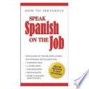 Speak Spanish on the Job