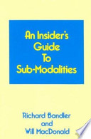 An Insider's Guide to Sub-modalities