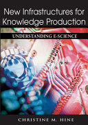 New Infrastructures for Knowledge Production