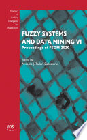 Fuzzy Systems and Data Mining VI Book