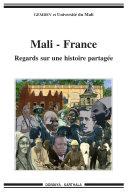 Mali-France - Regards sur une histoire partagée