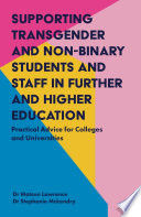 Supporting Transgender and Non Binary Students and Staff in Further and Higher Education