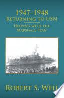 1947 1948 Returning To Usn