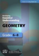Developing Essential Understanding of Geometry for Teaching Mathematics in Grades 6 8
