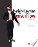 Machine Learning with TensorFlow, Second Edition