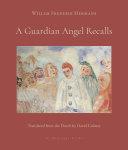 A Guardian Angel Recalls