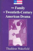 The Family In Twentieth Century American Drama Book PDF