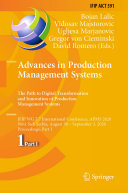 Advances in Production Management Systems  The Path to Digital Transformation and Innovation of Production Management Systems