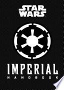 Star Wars®: Imperial Handbook