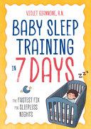 Baby Sleep Training in 7 Days