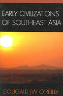 Pdf Early Civilizations of Southeast Asia