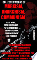 Collected Works  Marxism  Anarchism  Communism  Illustrated