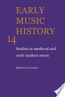 Early Music History: Volume 14  : Studies in Medieval and Early Modern Music