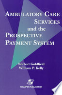 Ambulatory Care Services and the Prospective Payment System