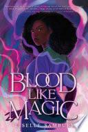 Blood Like Magic Book PDF
