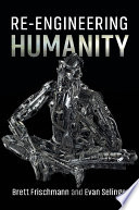 link to Re-engineering humanity in the TCC library catalog