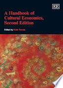 A Handbook of Cultural Economics Book