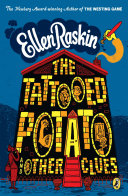 The Tattooed Potato and Other Clues