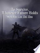 To Survive Whatever Future Holds Book PDF