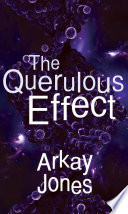 The Querulous Effect Book