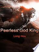 Peerless God King