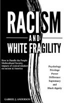 Racism and White Fragility Book