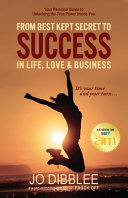 From Best Kept Secret to Success in Life  Love   Business