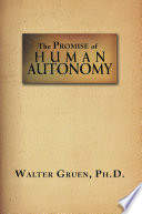 The Promise of Human Autonomy Book