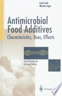 """Antimicrobial Food Additives: Characteristics, Uses, Effects"" by Erich Lück, Martin Jager, S.F. Laichena"