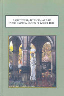 Architecture  Artifacts  and Arts in the Harmony Society of George Rapp