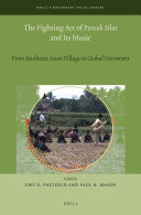 The Fighting Art of Pencak Silat and its Music