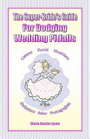 The Super-Bride's Guide for Dodging Wedding Pitfalls