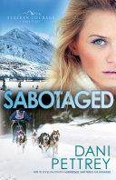 Pdf Sabotaged (Alaskan Courage Book #5) Telecharger
