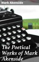 The Poetical Works of Mark Akenside Pdf/ePub eBook
