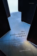 The Performance Complex