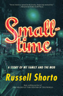 Smalltime: A Story of My Family and the Mob Pdf/ePub eBook
