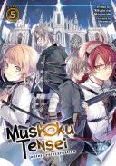 Mushoku Tensei  Jobless Reincarnation  Light Novel  Vol  5