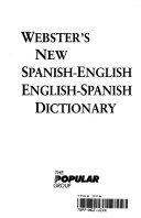Webster s New Spanish English English Spanish Dictionary