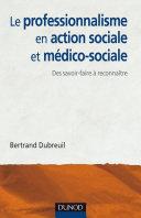 Pdf Le professionnalisme en action sociale et médico-sociale Telecharger