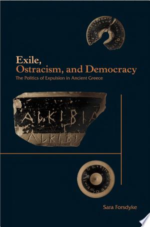 Free Download Exile, Ostracism, and Democracy PDF - Writers Club