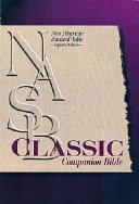 Classic Companion Bible-NASB
