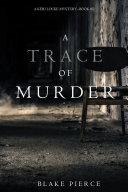 Pdf A Trace of Murder (A Keri Locke Mystery--Book #2) Telecharger