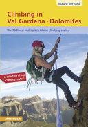 Climbing in Val Gardena. Dolomites